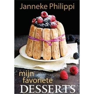 Mijn favoriete desserts  by  Janneke Philippi