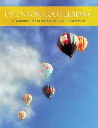 Living Into The Answers: A Workbook for Personal Spiritual Discernment  by  Valerie K. Isenhower