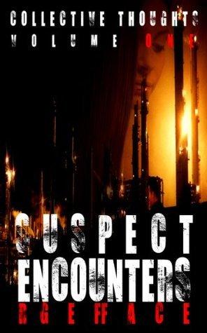 Suspect Encounters  by  Alex Stanton