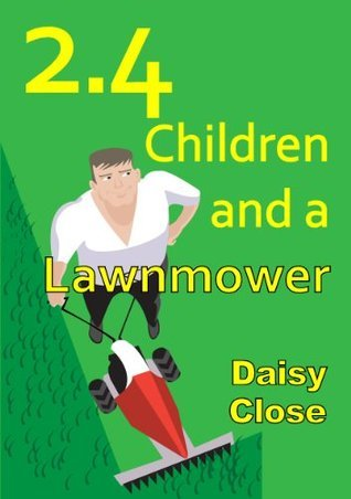 2.4 Children and a Lawnmower Daisy Close