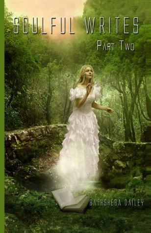 Soulful Writes Part Two Bathsheba Dailey