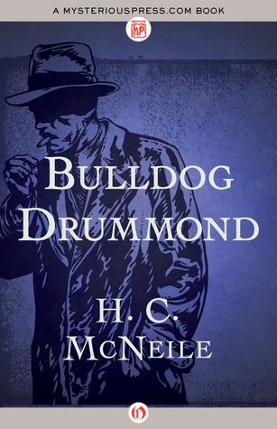 Bulldog Drummond Herman Cyril McNeile
