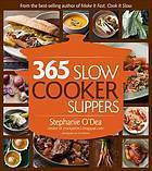 365: A Year of Slow Cooking  by  Stephanie ODea