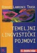 Temeljni lingvistički pojmovi  by  R.L. Trask