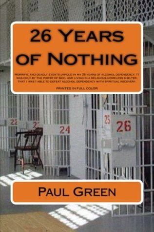 26 Years of Nothing  by  Paul Green