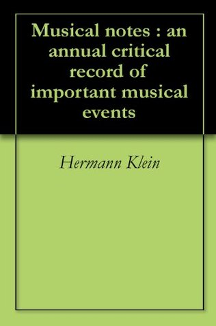 Bispham Song Album a Representative Recital Collection with the Interpretative Markings of the Favorite Songs of David Bispham  by  Hermann Klein