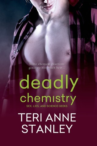 Deadly Chemistry  by  Teri Anne Stanley