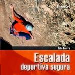 Escalada deportiva segura  by  Toño Guerra