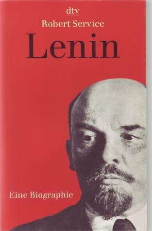 Lenin: Eine Biographie  by  Robert Service