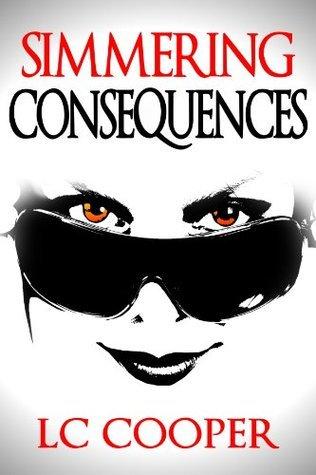 Simmering Consequences L.C. Cooper