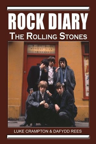 Rock Diary: The Rolling Stones  by  Luke Crampton