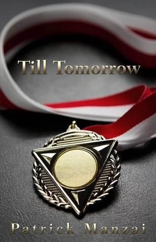 Till Tomorrow  by  PATRICK MANZI