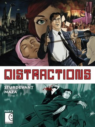 Distractions: Part 2  by  Maza