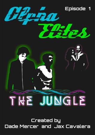 The Jungle (Alpha Elites #1)  by  Dade Jax