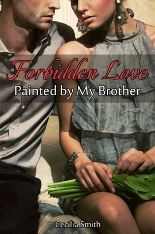 Forbidden Love - Painted  by  My Brother by Cecilia Smith
