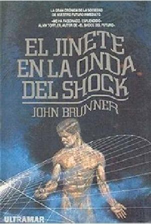 El jinete en la onda del shock John Brunner