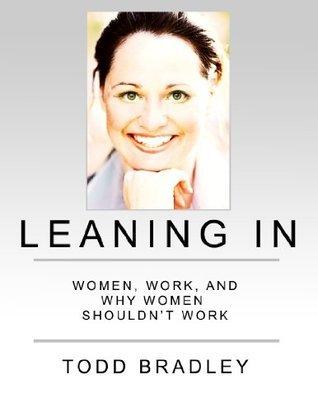 Leaning In Todd Bradley