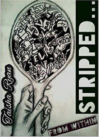 Stripped From Within Taisha S. Ryan