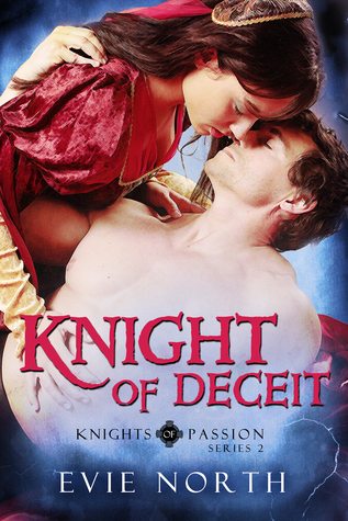 Knight of Deceit  by  Evie North
