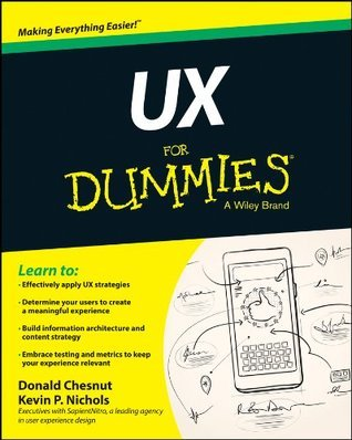 UX For Dummies (For Dummies Kevin Nichols