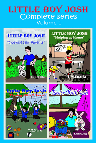 Little Boy Josh: Complete Series - Volume 1 T.M. Sparks