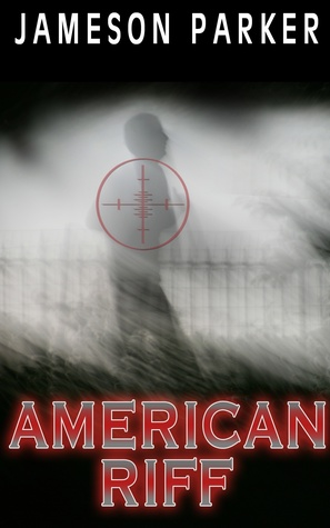 American Riff  by  Jameson Parker