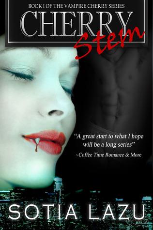 Cherry Stem (Vampire Cherry #1)  by  Sotia Lazu