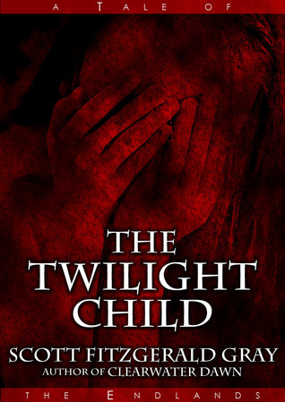The Twilight Child Scott Fitzgerald Gray