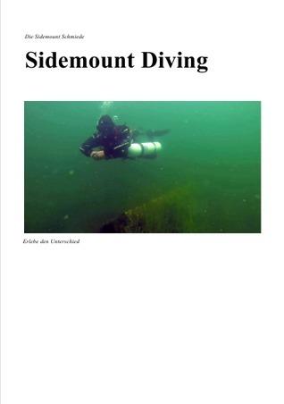 Sidemount Diving: Erlebe den Unterschied  by  Thomas Grey