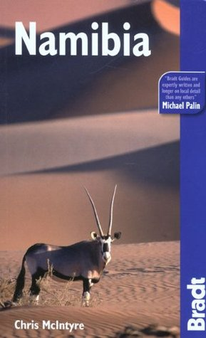 Namibia, 3rd: The Bradt Travel Guide Bradt Travel Guides