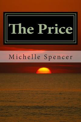 The Price (Book Two of the Moon Song Stories) Michelle Spencer