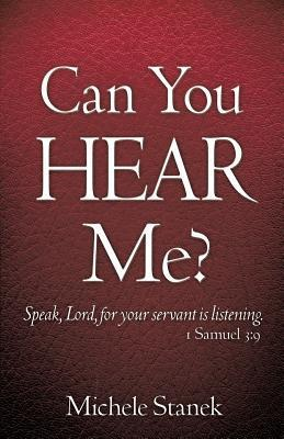 Can You Hear Me?  by  Michele Stanek