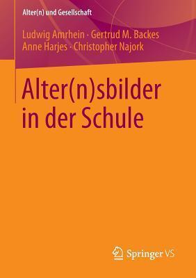 Alter(n)Sbilder in Der Schule  by  Ludwig Amrhein