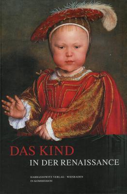 Das Kind in Der Renaissance  by  Klaus Bergdolt