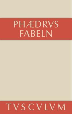 Fabeln: Lateinisch-Deutsch  by  Phaedrus