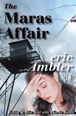 The Maras Affair  by  Eric Ambler