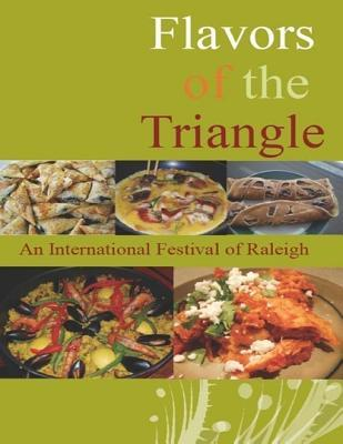 Flavors of the Triangle: An International Festival of Raleigh Karin Shank