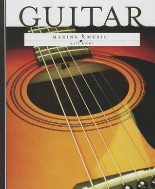 Guitar  by  Kate Riggs