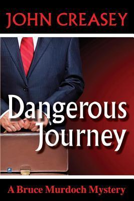 Dangerous Journey John Creasey