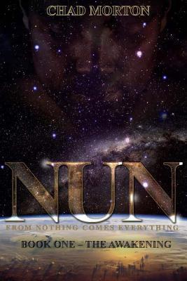 Nun-The Awakening: Book One Chad Morton