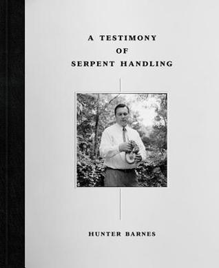 Testimony of Serpent Handling Hunter Barnes