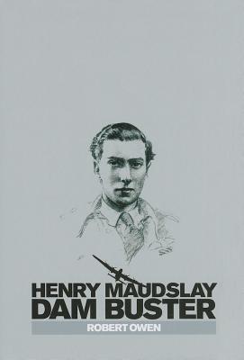 Henry Maudslay Dam Buster Robert Owen