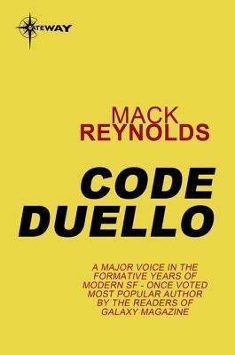 Code Duello  by  Mack Reynolds