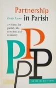 Partnership in Parish: A Vision for Parish Life, Mission and Ministry Enda Lyons