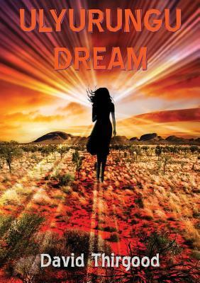 Ulyurungu Dream David Thirgood