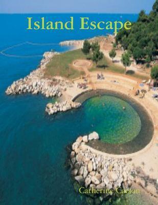 Island Escape Catherine Carson
