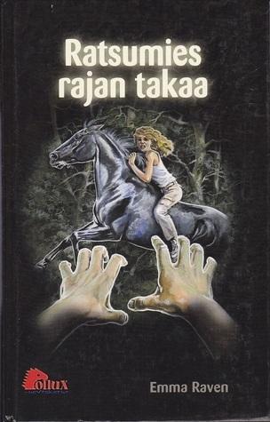Ratsumies rajan takaa (Twilight Horses, #2)  by  Emma Raven