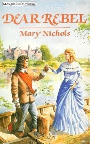 Dear Rebel  by  Mary Nichols