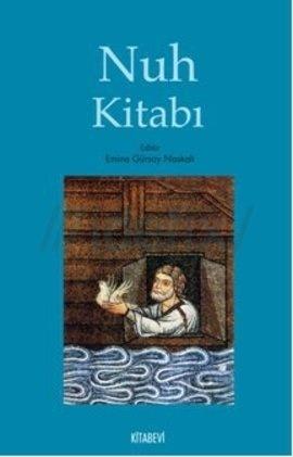nuh kitabı  by  Emine Güros Naskali