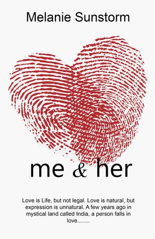 Me & Her [True Story]  by  Melanie Sunstorm